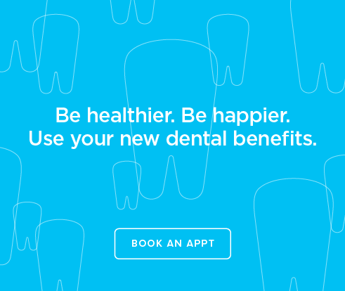 Be Heathier, Be Happier. Use your new dental benefits. - Canyon Pointe Dental Group and Orthodontics